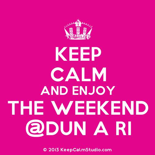 KeepCalmStudio.com-[Dancing-Crown]-Keep-Calm-And-Enjoy-The-Weekend-dun-A-Ri